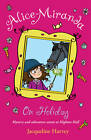Alice Miranda on Holiday by Jacqueline Harvey (Paperback, 2012)