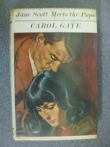 JANE-SCOTT-MEETS-THE-POPS-by-CAROL-GAYE-H-B-D-W-Pub-COLLINS-1966-1st-Edition