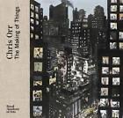 Chris Orr: The Making of Things by Robert Hewison, Chris Orr (Hardback, 2013)
