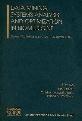 Data Mining, Systems Analysis, and Optimization in Biomedicine (AIP Conference P