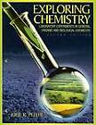 Exploring Chemistry Laboratory Experiments in General, Organic and Biological Chemistry by Julie Peller (Paperback, 2003)