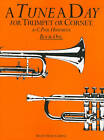 A Tune A Day For Trumpet Or Cornet Book One by C Paul Herfurth (Paperback, 2000)