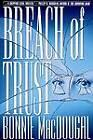 Breach of Trust by Bonnie MacDougal (Paperback, 1996)