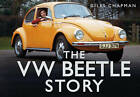 The VW Beetle Story by Giles Chapman (Hardback, 2012)
