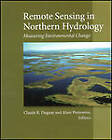 Remote Sensing in Northern Hydrology: Measuring Environmental Change by American Geophysical Union (Microfilm, 2005)