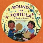Round is a Tortilla by Roseanne Greenfield Thong (Hardback, 2013)