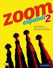 Zoom Espanol 2: Student Book: 2 by Maria Isabel Isern Vivancos, Abigail Hardwick, Isabel Alonso de Sudea (Paperback, 2012)