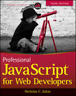 Professional JavaScript for Web Developers by Nicholas C. Zakas (Paperback, 2012)