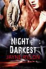 Night is Darkest by Jayne Rylon (Paperback, 2010)