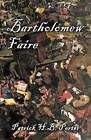 Bartholomew Faire by Patrick H B Porter (Paperback / softback, 2008)