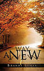A New Way by Brandi Jones (Paperback / softback, 2011)