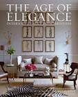 Age of Elegance: Interiors by Alex Papachristidis by Alex Papachristidis, Dan Shaw (Hardback, 2012)