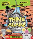 Think Again! by Clive Gifford (Hardback, 2013)