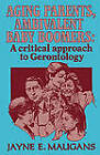 Aging Parents, Ambivalent Baby Boomers: A Critical Approach to Gerontology by Jayne E. Maugans (Paperback, 1994)