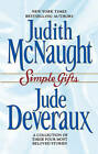 Simple Gifts: Four Heartwarming Christmas Stories by Jude Deveraux, Judith McNaught (Paperback, 1998)