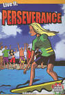 Live it: Perseverance by Kylie Burns (Paperback, 2009)