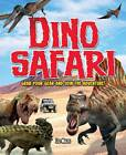 Dino Safari: Grab Your Gear and Join the Adventure! by Liz Miles (Paperback, 2012)