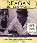 Reagan in His Own Voice by Ronald Reagan, George P. Shultz (CD-Audio, 2002)