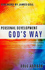 Personal Development God's Way by James Goll, Doug Addison (Paperback, 2010)