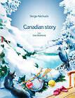 Canadian Story by Sergo Akchurin (Paperback, 2011)
