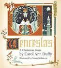 Wenceslas: A Christmas Poem by Carol Ann Duffy (Hardback, 2012)