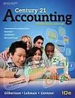 Century 21 Accounting: Multicolumn Journal by Debra Gentene, Mark W. Lehman, Claudia B. Gilbertson (Hardback, 2013)