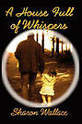 A House Full of Whispers by Sharon Wallace (Paperback, 2011)