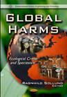 Global Harms: Ecological Crime & Speciesism by Nova Science Publishers Inc (Paperback, 2012)