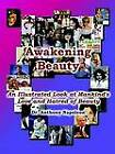 Awakening Beauty: An Illustrated Look at Mankind's Love and Hatred of Beauty by Anthony Napoleon (Paperback / softback, 2003)