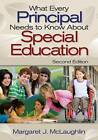 What Every Principal Needs to Know About Special Education by SAGE Publications Inc (Paperback, 2008)