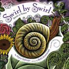 Swirl by Swirl: Spirals in Nature by Beth Krommes, Joyce Sidman (Hardback, 2011)