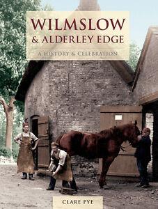 WILMSLOW-ALDERLEY-EDGE-A-HISTORY-CELEBRATION