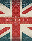 The Gilbert Scott Book of British Food by Marcus Wareing (Hardback, 2013)