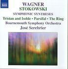 Richard Wagner - Stokowski: Wagner Symphonic Syntheses (2007)