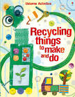 Recycling Things to Make and Do by Emily Bone, Leonie Pratt (Paperback, 2012)