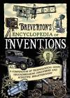 Breverton's Encyclopedia of Inventions: A Compendium of Technological Leaps, Groundbreaking Discoveries and Scientific Breakthroughs That Changed the World by Terry Breverton (Hardback, 2012)