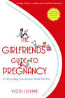 The Girlfriend's Guide to Pregnancy by Vicki Iovine (Paperback, 2007)