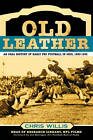 Old Leather: An Oral History of Early Pro Football in Ohio, 1920-1935 by Chris Willis (Paperback, 2005)
