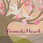 From the Heart: A Collection of Vows, Blessings and Wishes by Elwin Street (Hardback, 2005)