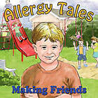Allergy Tales: Making Friends by Carey S Shoemaker (Paperback / softback, 2010)
