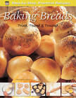 Step-by-Step Practical Recipes: Baking Breads by Flame Tree Publishing (Paperback, 2012)