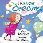 In Your Dreams by Leslie Jonath, Jana Christy (Board book, 2013)