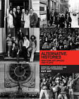 Alternative Histories: New York Art Spaces, 1960-2010 by MIT Press Ltd (Hardback, 2012)