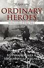 Ordinary Heroes: Untold Stories of World War II by Sharon Wells Wagner, Professor Stephen Wagner (Paperback / softback, 2012)