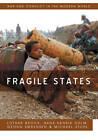 Fragile States by Michael Stohl, Georg Sorenson, Hans-Henrik Holm, Lothar Brock (Hardback, 2011)