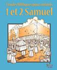 Etudes Bibliques Pour Enfants: 1 & 2 Samuel (Francais) by Editions Foi Et Saintete (Paperback / softback, 2010)