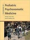 Textbook of Pediatric Psychosomatic Medicine by American Psychiatric Association Publishing (Hardback, 2010)