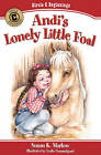 Andi's Lonely Little Foal by Susan K Marlow (Paperback / softback, 2011)
