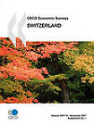 OECD Economic Surveys: Switzerland 2007 by OECD Publishing (Paperback, 2007)