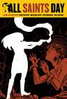 All Saints' Day by Christina Weir, Nunzio DeFilippis (Paperback, 2010)